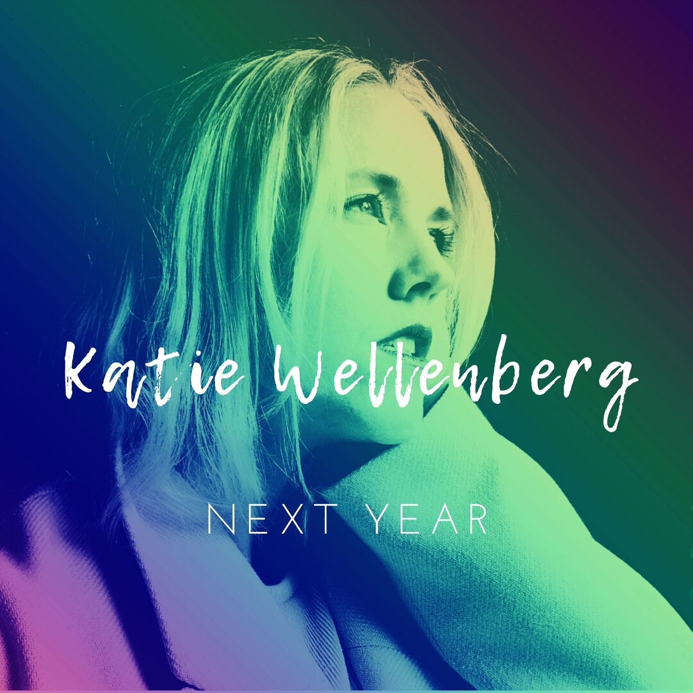 Katie_Wellenberg_Next_Year